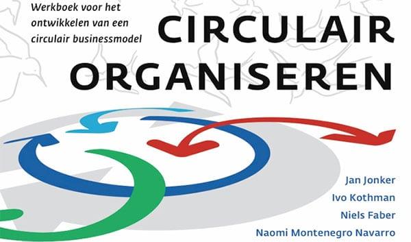 Ontwikkel je eigen circulaire businessmodel in 7 stappen